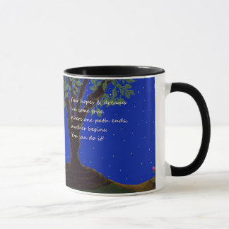 Your Hopes And Dreams Can Come True. Mug