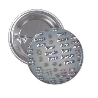 Your Image Here 1 Inch Round Button