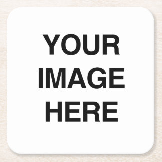 YOUR IMAGE HERE - Customize This Product Square Paper Coaster