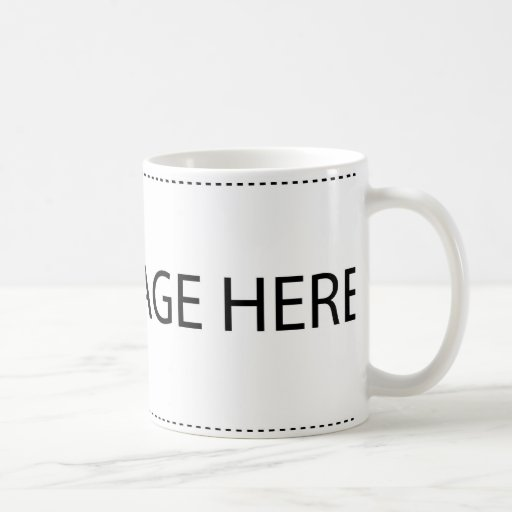 Your image here! Design Your Own White Coffee Mugs Coffee Mugs