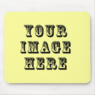 Your Image on Mouse Pad
