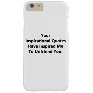 Your Inspirational Quotes Barely There iPhone 6 Plus Case