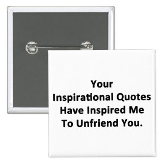 Your Inspirational Quotes Pinback Button