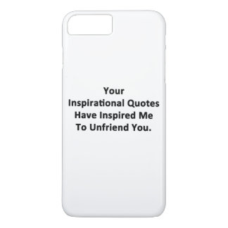 Your Inspirational Quotes iPhone 7 Plus Case
