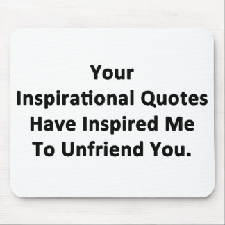 Your Inspirational Quotes Mouse Pad