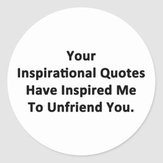 Your Inspirational Quotes Round Sticker