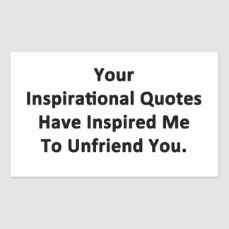 Your Inspirational Quotes Rectangular Sticker
