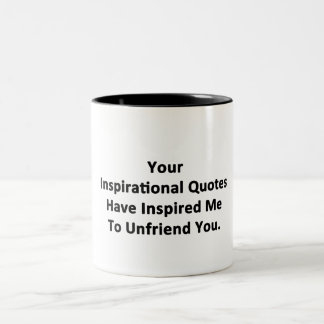 Your Inspirational Quotes Two-Tone Coffee Mug