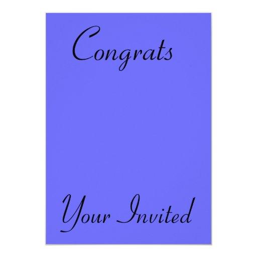 """Your Invited, Congrats 5"""" X 7"""" Invitation Card"""