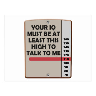 Your IQ Must Be This High Postcard