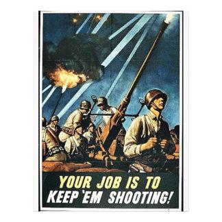 Your Job Is Keep 'Em Shooting! Custom Flyer
