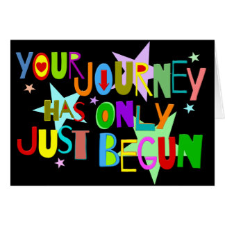 Your Journey Has Only Just Begun Graduation Card