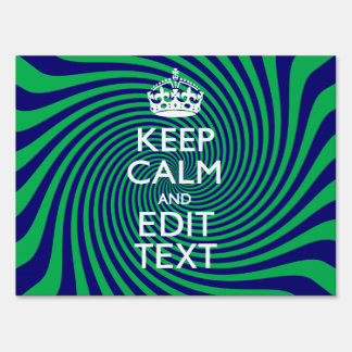 Your Keep Calm Text in Blue Green Swirl Decor Lawn Sign