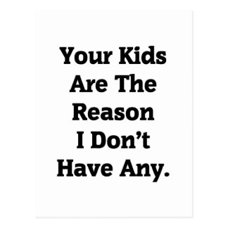 Your Kids...1 Post Card