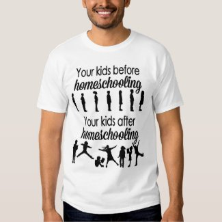 Your Kids Before and After Homeschooling T Shirt