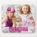 "Your Kids Photo Grandma Mousepad<br><div class=""desc"">Your Kids Photo Grandma Mousepad</div>"