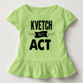 Your kvetch-in-training needs this toddler t-shirt