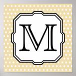Your Letter. Custom Monogram. Beige Polka Dot. Posters