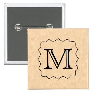 Your Letter. Custom Monogram. Black & Parchment 2 Inch Square Button