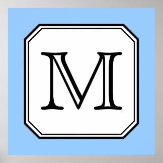 Your Letter. Custom Monogram. Blue Black White. Poster