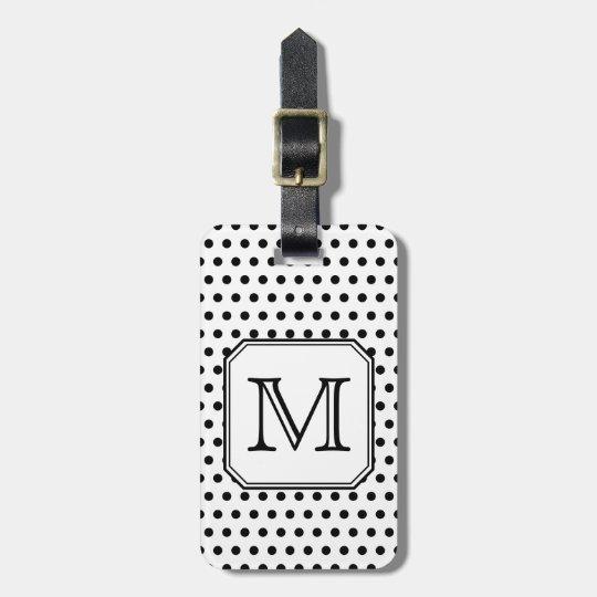Your Letter Monogram. Black and White Polka Dots. Bag Tag