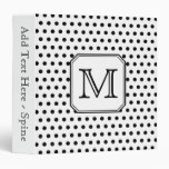 Your Letter Monogram. Black and White Polka Dots. Binder