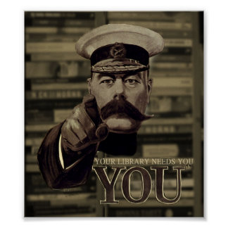 Your library needs you poster