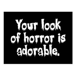 Your Look of Horror is Adorable Postcard