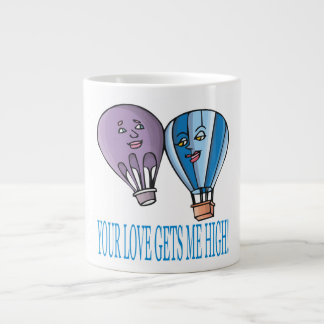 Your Love Gets Me High Large Coffee Mug