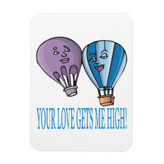 Your Love Gets Me High Rectangular Photo Magnet