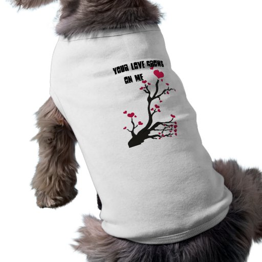 Your Love Grows On Me Pet T-shirt