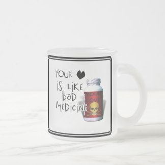 Your Love is like.... 10 Oz Frosted Glass Coffee Mug