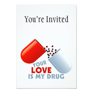 Your Love Is My Drug Hearts In Pill Card