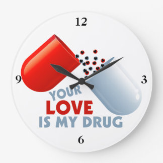 Your Love Is My Drug Hearts In Pill Wallclock