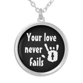 Your love never fails rock on cross Necklace