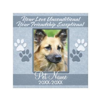 Your Love Unconditional Pet Sympathy Custom Stretched Canvas Prints