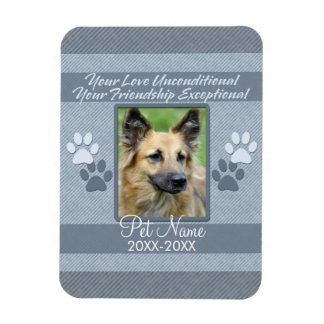 Your Love Unconditional Pet Sympathy Custom Magnet