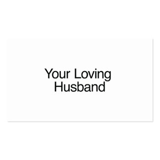 Your Loving Husband Business Card Templates