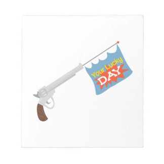 Your Lucky Day Note Pad