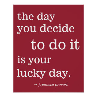 Your Lucky Day Proverb Customizable Color Poster