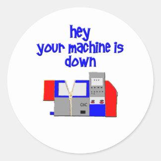 Your Machine's Down Classic Round Sticker