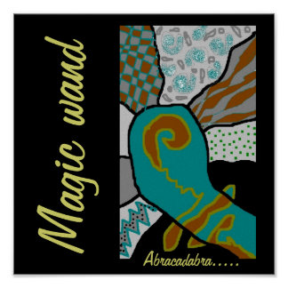 Your Magic wand Poster