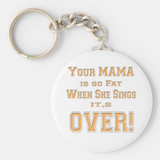 Your Mama Basic Round Button Keychain