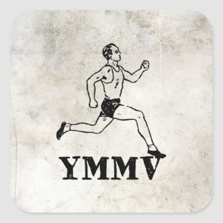 Your Mileage May Vary Square Sticker