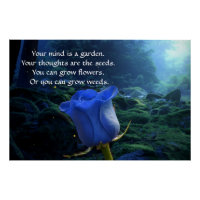 Your Mind Is A Garden Inspirational Quote Fantasy Poster