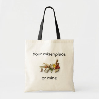 Your Misenplace Or Mine Tote Bag