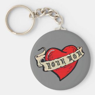 Your Mom Basic Round Button Keychain