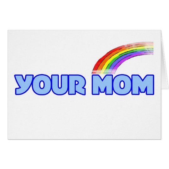 Your Mom Card