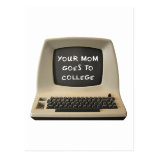 Your Mom Goes College Postcard
