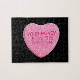 YOUR MONEY IS ON THE DRESSER - png Puzzle